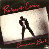 Bouncin' Back / My Problem - Robert Cray