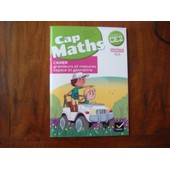 Caps Maths Cahier Ce2 Grandeurs Mesures Espace G�om�trie de CHARNAY