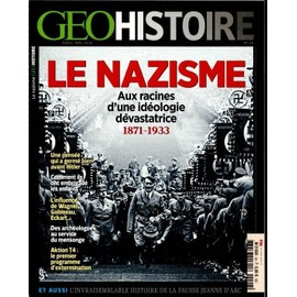 Geo Histoire N�26 : Le Nazisme