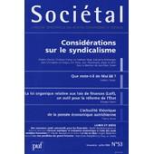 Soci�tal N� 53, Juillet 2006 - Consid�rations Sur Le Syndicalisme