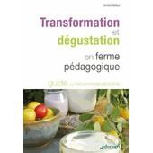 Transformation Et D�gustation En Ferme P�dagogique de Coquillaud-Auffret