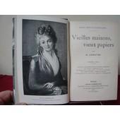 Paris R�volutionnaire - Vieilles Maisons, Vieux Papiers - 1� S�rie - 1905 de lenotre g