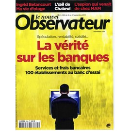 Le Nouvel Observateur N�2393 Verite Sur Les Banques/ Betancourt/ Chabreol/ Rothschild/ Roms