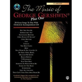 The Music of George Gershwin Plus One: Clarinet (Book & CD) Gershwin, George; Esposito, Tony
