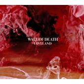 Loveland - Wall Of Death