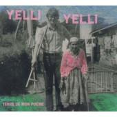 Terre De Mon Poeme - Yelli Yelli,