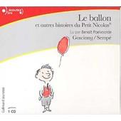Le Ballon Et Autres Histoires Du Petit Nicolas - Ren� Goscinny
