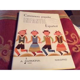 Chansons populaires enfants espagnol (125 pages paroles musiques dessins) cancionero popular infantil espagnol
