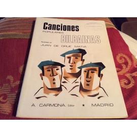 Folklore musical Espagnol Chansons populaires BILBAINAS (125 pages paroles et musiques