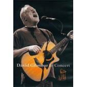 David Gilmour In Concert de Mallet David