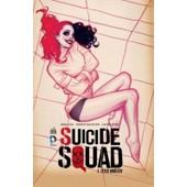 Suicide Squad, T.01 Tirage Sp�cial Canalbd de Adam Glass