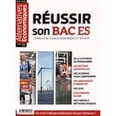 Alternatives �conomiques Hors-S�rie Bac 2016 - R�ussir Son Bac Es - L'�preuve De Sciences �conomiques Et Sociales de Guillaume Duval