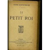 Le Petit Roi de andr� lichtenberger