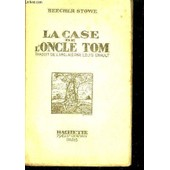 La Case De L'oncle Tom de STOWE BEECHER