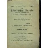 La Renovation Morale & Idees Nouvelles Et Theories Modernes Reunies N�15-18 - 2eme Annee Mai Juin 1909 - La Rehabilitation D'antoine Authie de MOREL A./ MANDRIN F.