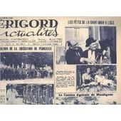 Perigord Actualites N�74 Aout 1962 - La Comm�moration De La Lib�ration De P�rigueux - Les F�tes De La Saint Roch A Lisle - Le Comice Agricole De Montignac - La F�te De Verteillac - Le Coin ... de COLLECTIF