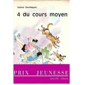 4 Du Cours Moyen - Illustrations Patrice Harispe - Prix Jeunesse Collection Fantasia de l bourliaguet