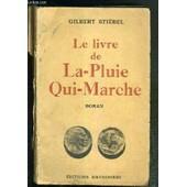 Le Livre De La-Pluie-Qui-Marche de gilbert stiebel