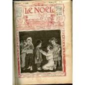 Le Noel N�931 / 30 Janvier 1913 - Une Nuit De Janvier / Mort De Mgr Meunier / La Conqu�te De La Gaule Par Les Romains / Jean Pacifique / Pseudonymes / Entre Noelistes / Etc. de COLLECTIF