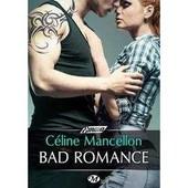 Bad Romance de Celine Mancellon