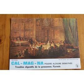 Souper Du Prince De Conti Au Temple - M; B; Ollivier - Publicit� Pharmaceutique Ancienne Pour Cal-Mag-Na - 2447