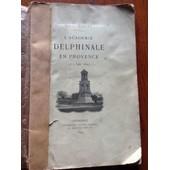 L'academie Delphinale En Provence - 3 Au 5 Juin 1899 de Samuel Chabert