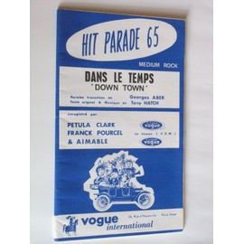 hit parade 65 medium rock dans le temps (down town), sha-la-la (interprètes petula clark, sylvie vartan, manfred mann, aimable...)