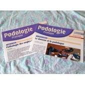 Podologie Pratique N� 5 Et 6:Le Danseur Et Le Podologue,Pathologie Des Ongles Du Sujet �g�