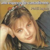 Une Esp�ce De Canadienne (Didier Barbelivien) 3'06 / Souvenires (P. Delanoe - Didier Barbelivien) 4'12 - Patti Layne