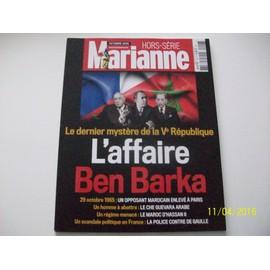 Marianne 7707. Hors S�rie. L'affaire Ben Barka. Le Dernier Myst�re De La V� R�publique.