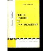 Petite Histoire De L'antisemitisme / Collection Maillons de l�on poliakov
