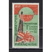 Polynesie Poste Aerienne 1966 : Cinquantenaire De La Liaison Radio Avec La M�tropole - Timbre 60 F. Orange, Vert Et Brun Neuf ** Cote 23,50 �