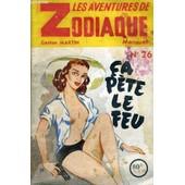 Les Aventures De Zodiaque - Ca Pete Le Feu - N�26 de gaston martin