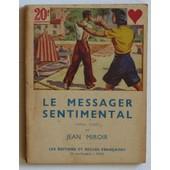 Le Messager Sentimental (Collection 'le Carr� D'as, S�rie As De Coeur' N�2) de Miroir Jean (Levasseur Suzanne)