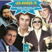 Les Ann�es 70 Le Top Des Tubes Vol 3 - Christian Vidal