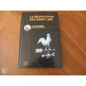La R�volution Est Dans L'air de Lavoisier