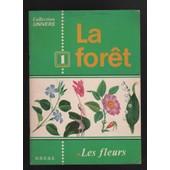 Collection L Univers La For�t 1 , Les Fleurs O.D.E.G.E de odege