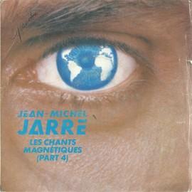 les chants magnétiques (part 4) 3'17 (Jean-Michel jarre)  /  les chants magnétiques part. 1 (extraits) 3'10 (Jean-Michel jarre)