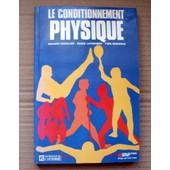 Le Conditionnement Physique de Chevalier Richard, Laferri�re Serge, Bergeron Yves