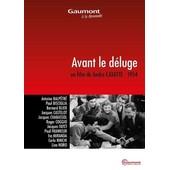 Avant Le D�luge de Andr� Cayatte