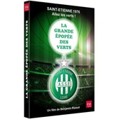 Saint-Etienne : L'�pop�e 1976 de Benjamin Rassat