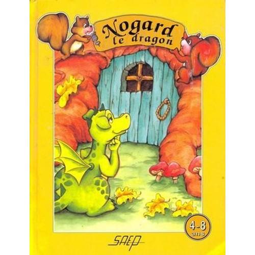 9782737270987 - Saep: Nogard Le Dragon - Livre