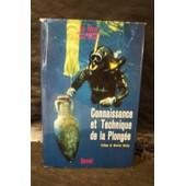 Connaissance Et Technique De La Plong�e. Pr�face De Maurice Herzog de Guy Poulet et la collaboration de Robert Barincou