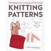 Writing Knitting Patterns de Kate Atherley