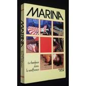 Marina Ou Le Bonheur Dans La Souffrance de marilyn valojie