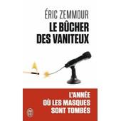 Eric Zemmour Le B�cher Des Vaniteux Tomes 1 Et 2 En Poche J'ai Lu