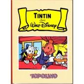 Tintin Chez Walt Disney de CORRADO MASTANTUONO