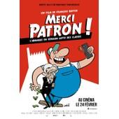 Merci Patron ! (Les Pieds Nickel�s Picards) : V�ritable Affiche De Cin�ma Pli�e - Format 120x160 Cm - Documentaire Fran�ais R�alis� Par Fran�ois Ruffin - 2016