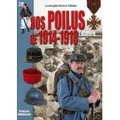 Mini Guides 28 Nos Poilus De 1914-1918 : L'infanterie