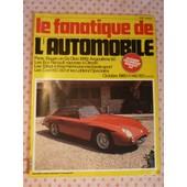 Fanatique De L'automobile (Le) N� 145 - Oct 1980 -Paris Rouen En Dedion 1899 Angoul�me 1980-Les Renault 6ch,10cv-Citro�n-Talbot T150,Serge Pozzoli-4l Hemi-Les Cord 810/812-Coupe De L'age D'or